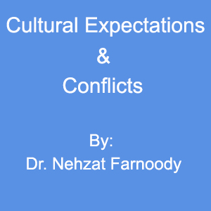 Cultural Expectations & Conflicts