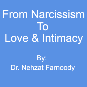 From Narcissism to Love & Intimacy