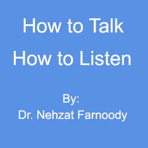 How to Talk-How to Listen
