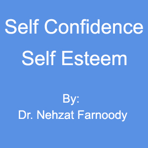 Self Confidence/Self Esteem