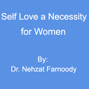 Self Love a Necessity for Women