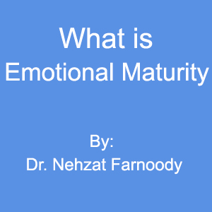 What is Emotional Maturity